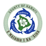 County of Hawai'i Department of Environmental Management Solid Waste Division & Recycling Section