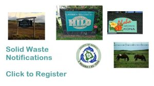 County of Hawai'i Solid Waste Division (Everbridge) Notifications Registration link